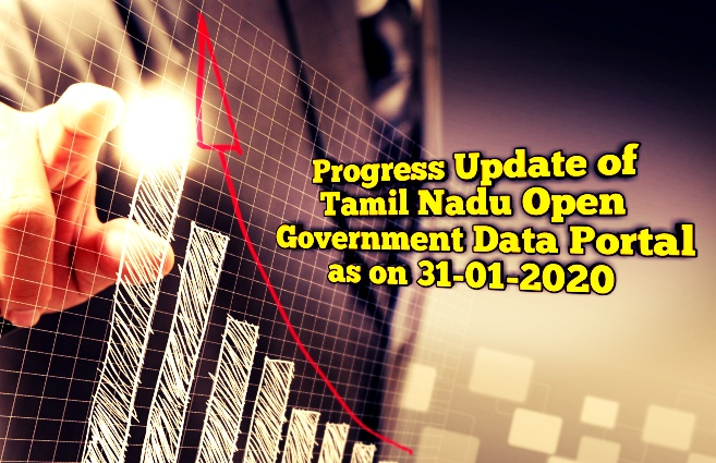 Banner of Progress Update of Tamil Nadu Open Government Data Portal as on 31-01-2020