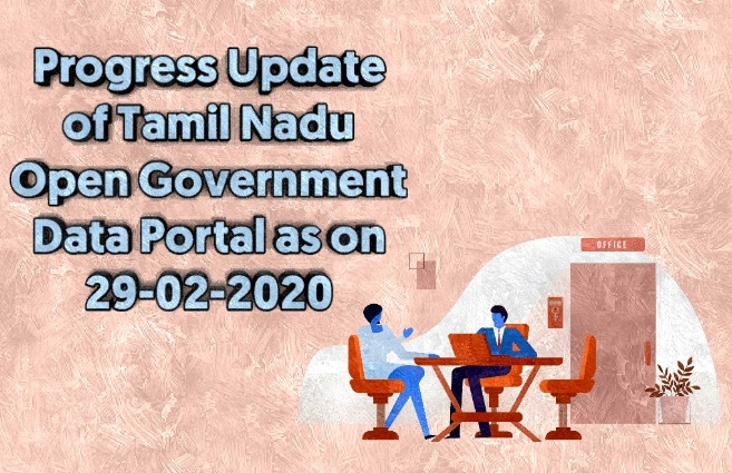 Banner of Progress Update of Tamil Nadu Open Government Data Portal  as on 29th February 2020