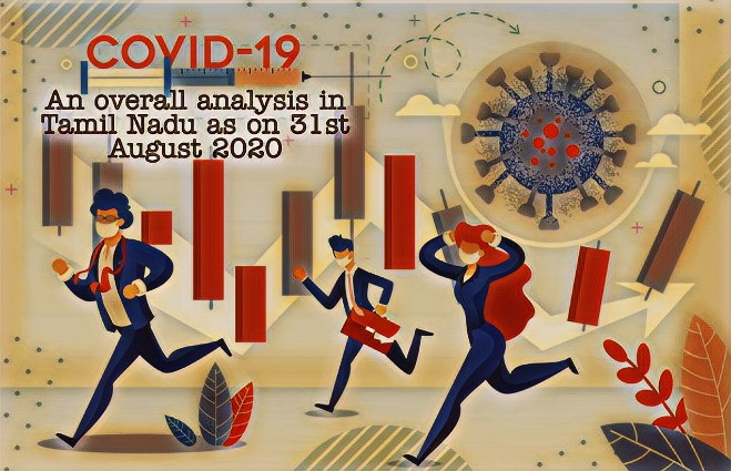 Banner of COVID 19 – An Overall Analysis in Tamil Nadu as on 31st August 2020