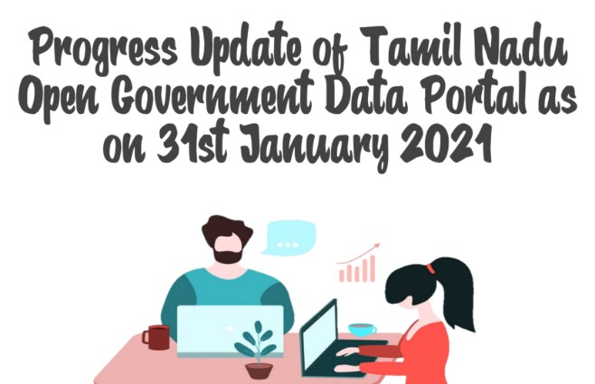 Banner of Progress Update of Tamil Nadu Open Government Data Portal as on 31st January 2021