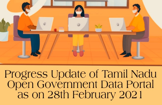 Banner of Progress Update of Tamil Nadu Open Government Data Portal as on 28th February 2021