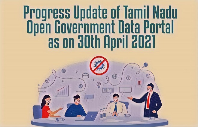 Banner of Progress Update of Tamil Nadu Open Government Data Portal as on 30th April 2021