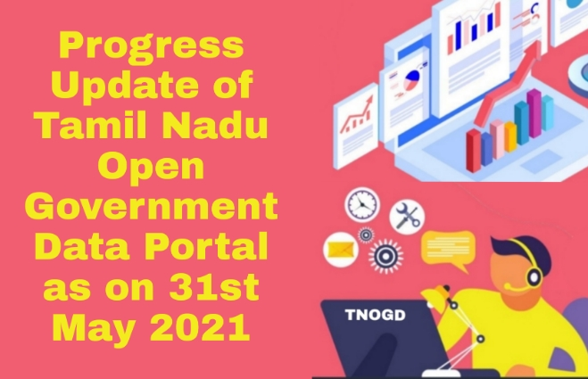 Banner of Progress Update of Tamil Nadu Open Government Data Portal as on 31st May 2021