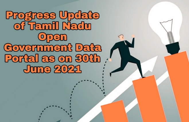 Banner of Progress Update of Tamil Nadu Open Government Data Portal as on 30th June 2021